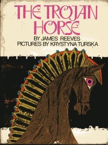 cover image for The Trojan Horse James Reeves & Krystyna Turska