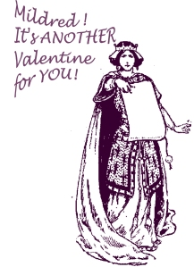valentine -another one for mildred